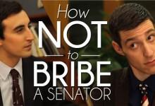 Sketch: How NOT to Bribe a Senator