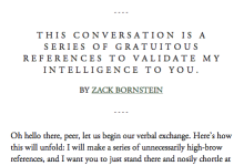 Article: This Conversation is a Series of Gratuitous References to Validate My Intelligence to You